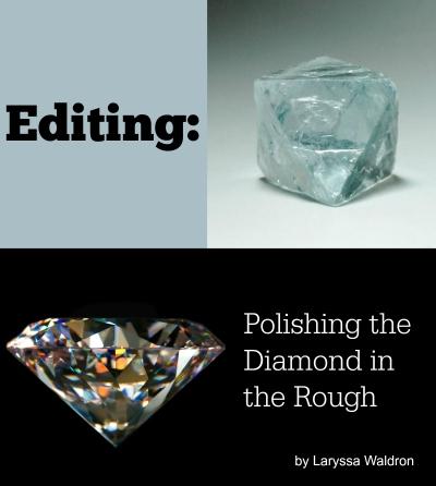 Editing polishing the diamond